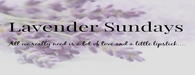 http://lavendersundays.com/, instagram.com/lavendersundays, https://www.facebook.com/pages/Lavender-Sundays/579073432192323?sk=info&tab=page_info&section=web_address&view#!/pages/Lavender-Sundays/579073432192323